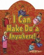 I Can Make Du'a Anywhere! 0 9780860373247 086037324X