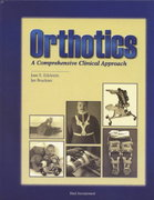 Orthotics 1st edition 9781556424168 1556424167