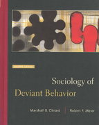 Sociology of Deviant Behavior (with InfoTrac ) 12th edition 9780534619473 0534619479