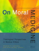 On Moral Medicine 2nd edition 9780802842497 0802842496