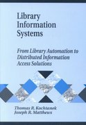 Library Information Systems 0 9781591580188 1591580188