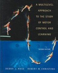 A Multilevel Approach to the Study of Motor Control and Learning 2nd Edition 9780805360318 080536031X