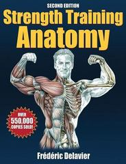 Strength Training Anatomy 2nd Edition 9780736063685 0736063684