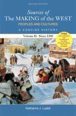 Sources of The Making of the West: Peoples and Cultures, A Concise History 2nd edition 9780312416942 0312416946