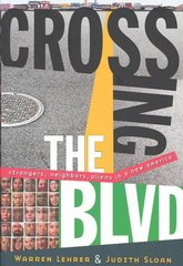 Crossing the BLVD 1st Edition 9780393324662 0393324664