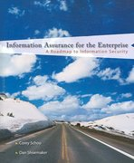 Information Assurance for the Enterprise: A Roadmap to Information Security 1st edition 9780072255249 0072255242