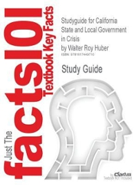 California State & Local Government in Crisis 6th Edition 9780916772574 0916772578
