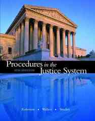 Procedures in the Justice System 8th Edition 9780131735903 013173590X