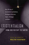 Existentialism from Dostoevsky to Sartre 1st Edition 9780452009301 0452009308