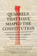 Quarrels That Have Shaped the Constitution 0 9780061320842 0061320846