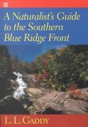 A Naturalist's Guide to the Southern Blue Ridge Front 0 9781570033728 1570033722