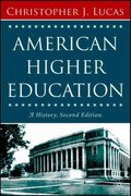 American Higher Education, Second Edition 2nd Edition 9781403972897 1403972893