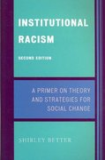 Institutional Racism 2nd Edition 9780742560161 0742560163