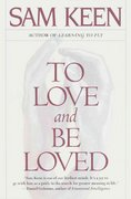 To Love and Be Loved 1st Edition 9780553375282 0553375288