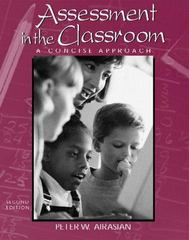 Assessment in the Classroom: A Concise Approach 2nd edition 9780072289534 0072289538