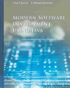 Modern Software Development Using Java: A Text for the Second Course in Computer Science 1st edition 9780534384494 0534384498