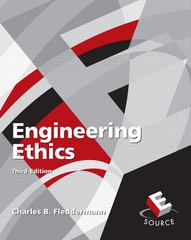 Engineering Ethics 3rd Edition 9780132306416 0132306417