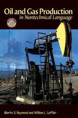 Oil and Gas Production in Nontechnical Language 1st Edition 9781593700522 1593700520