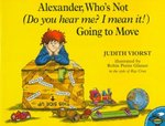 Alexander, Who's Not (Do You Hear Me? I Mean It!) Going to Move 0 9780689820892 0689820895