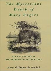 The Mysterious Death of Mary Rogers 1st Edition 9780195113921 0195113926
