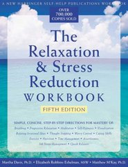 The Relaxation and Stress Reduction 5th Edition 9781572242142 1572242140