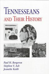 Tennesseans & Their History 1st Edition 9781572330566 1572330562