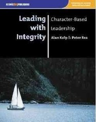 Leading with Integrity 1st Edition 9781592602568 1592602568