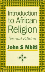 Introduction to African Religion 2nd edition 9780435940027 0435940023