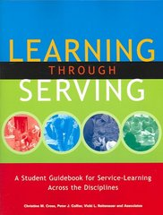 Learning Through Serving 1st Edition 9781579221195 157922119X