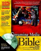 Streaming Media Bible 1st edition 9780764536502 0764536508