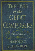 The Lives of the Great Composers 3rd Edition 9780393038576 0393038572