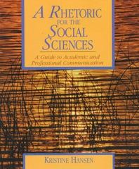 A Rhetoric for the Social Sciences 1st edition 9780134402727 0134402723