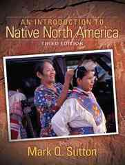 An Introduction to Native North America 3rd edition 9780205510870 0205510876
