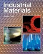 Industrial Materials 1st Edition 9781566378154 156637815X
