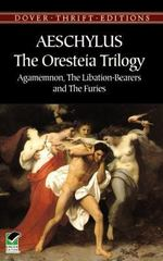 The Oresteia Trilogy 1st Edition 9780486292427 0486292428