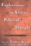 Explorations in African Political Thought 1st edition 9780415927673 0415927676