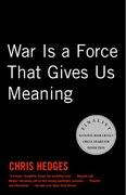 War Is a Force that Gives Us Meaning 1st Edition 9781400034635 1400034639