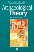 Archaeological Theory 1st edition 9780631202967 063120296X