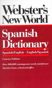 Webster's New World Spanish Dictionary 1st edition 9780139536472 0139536477