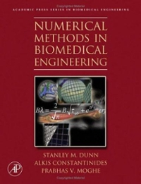 Numerical Methods in Biomedical Engineering 0 9780121860318 0121860310