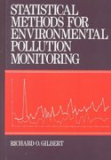 Statistical Methods for Environmental Pollution Monitoring 1st edition 9780471288787 0471288780