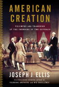 American Creation 1st Edition 9780307263698 030726369X