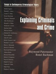 Explaining Criminals and Crime 1st Edition 9780195329933 0195329937