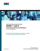 CCNA 1 and 2 Engineering Journal and Workbook 3rd edition 9781587131516 158713151X