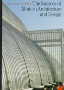 The Sources of Modern Architecture and Design 1st Edition 9780500200728 0500200726