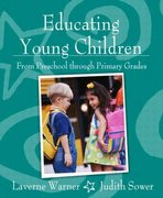 Educating Young Children from Preschool through Primary Grades 1st Edition 9780205366590 0205366597