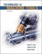 Technology Of Machine Tools 6th edition 9780078307225 0078307228