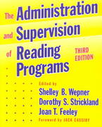 The Administration and Supervision of Reading Programs 3rd edition 9780807741818 0807741817