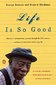 Life Is So Good 1st Edition 9780141001685 0141001682