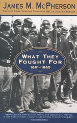 What They Fought For 1861-1865 1st Edition 9780385476348 0385476345